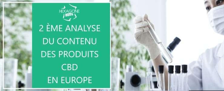2ème analyse du contenu des produits CBD en Europe