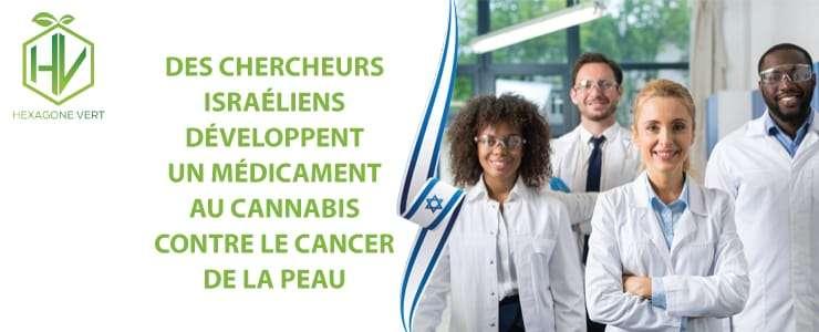 Les chercheurs israeliens developpent un medicament au cannabis contre le cancer de la peau